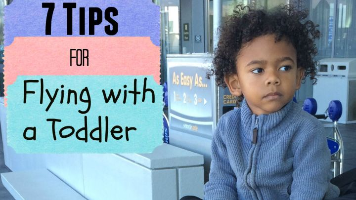 International Travel: 7 Tips for Flying with a Toddler