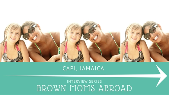 Brown Mom Abroad: American Mom in Jamaica
