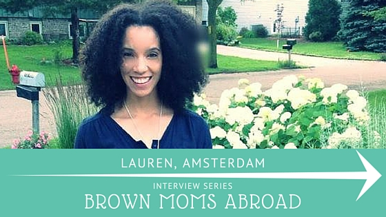Brown Mom Abroad: American in Amsterdam